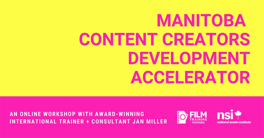 About the Manitoba Content Creators Development Accelerator